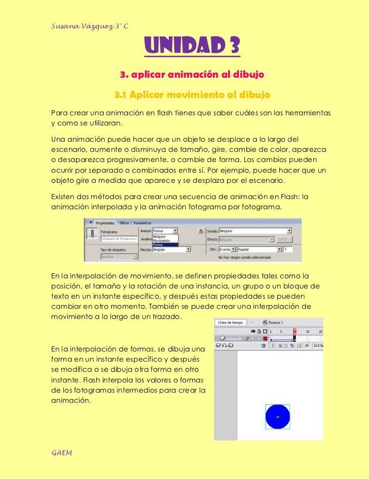 Susana Vázquez 3° C                           UNIDAD 3                    3. aplicar animación al dibujo                  ...