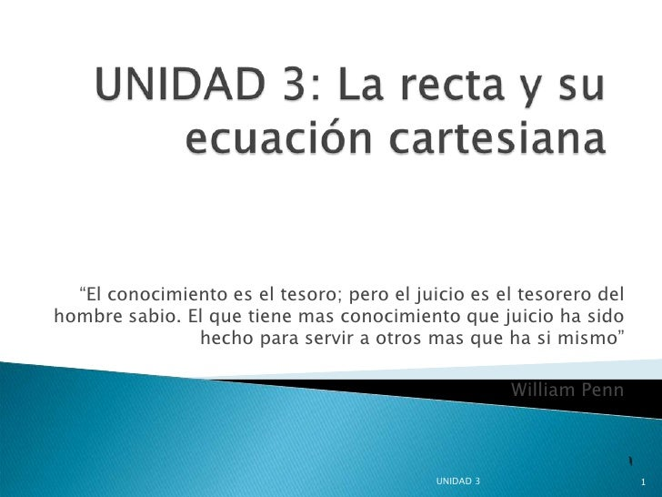 Unidad 3 La Recta Y Su Ecuacion Cartesiana.