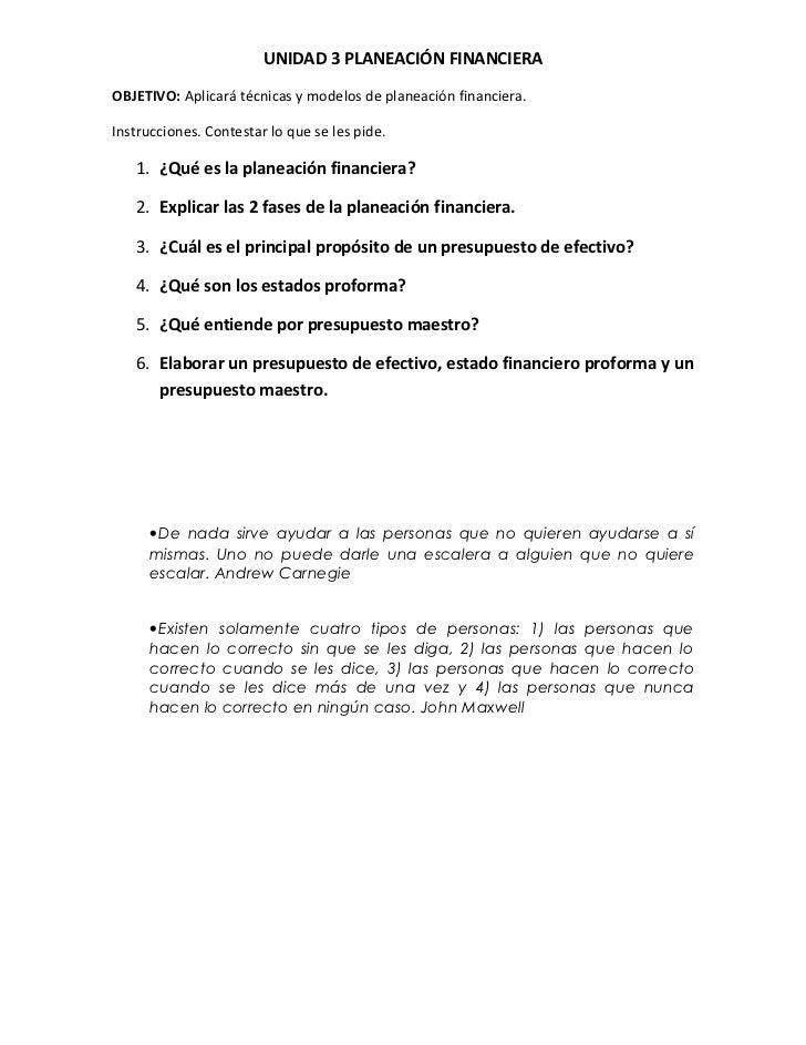 UNIDAD 3 PLANEACIÓN FINANCIERAOBJETIVO: Aplicará técnicas y modelos de planeación financiera.Instrucciones. Contestar lo q...