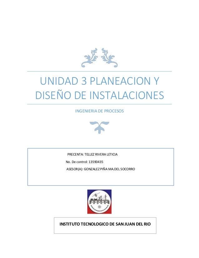 unidad 3 planeacion y dise o de instalaciones On planeacion y diseño de instalaciones pdf