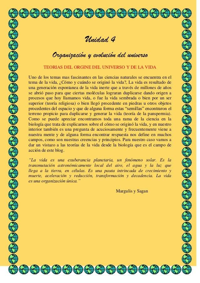Unidad 4 Organización y evolución del universo TEORIAS DEL ORGINE DEL UNIVERSO Y DE LA VIDA Uno de los temas mas fascinant...
