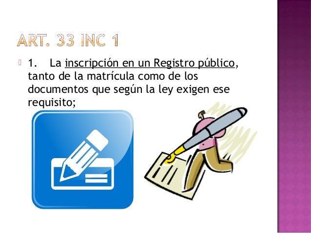  2. La obligación de seguir un ordenuniforme de contabilidad y de tener loslibros necesarios a tal fin;