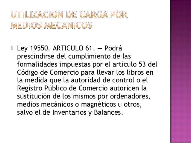  ES UN REGISTRO CONTABLE CRONOLOGICO,PRINCIPAL E HISTORICO DONDE SE ANOTANLOS EFECTOS PATRIMONIALES Y LOSRESULTADOS PRODU...