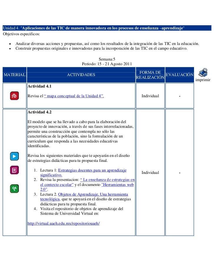 """Unidad 4. """"Aplicaciones de las TIC de manera innovadora en los procesos de enseñanza –aprendizaje""""Objetivos especificos:  ..."""