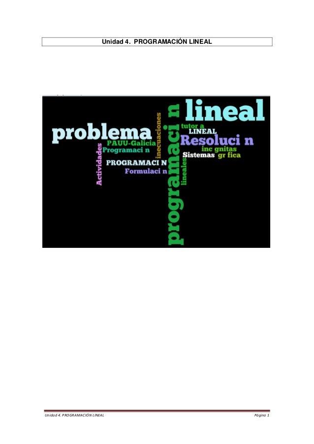 Unidad 4. PROGRAMACIÓN LINEAL Página 1  Unidad 4. PROGRAMACIÓN LINEAL