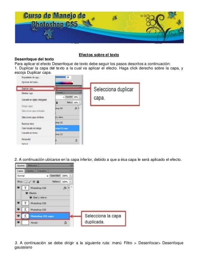 Efectos sobre el textoDesenfoque del textoPara aplicar el efecto Desenfoque de texto debe seguir los pasos descritos a con...