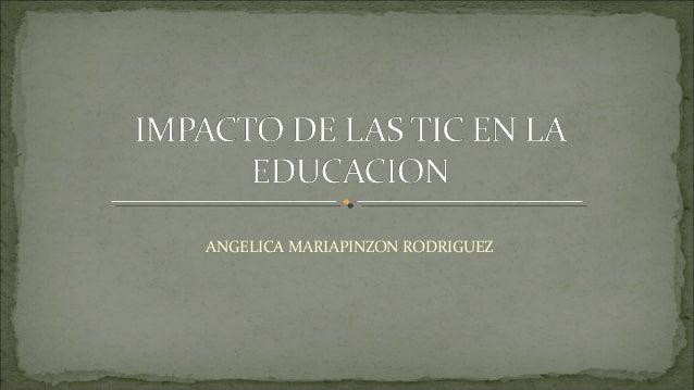 ANGELICA MARIAPINZON RODRIGUEZ