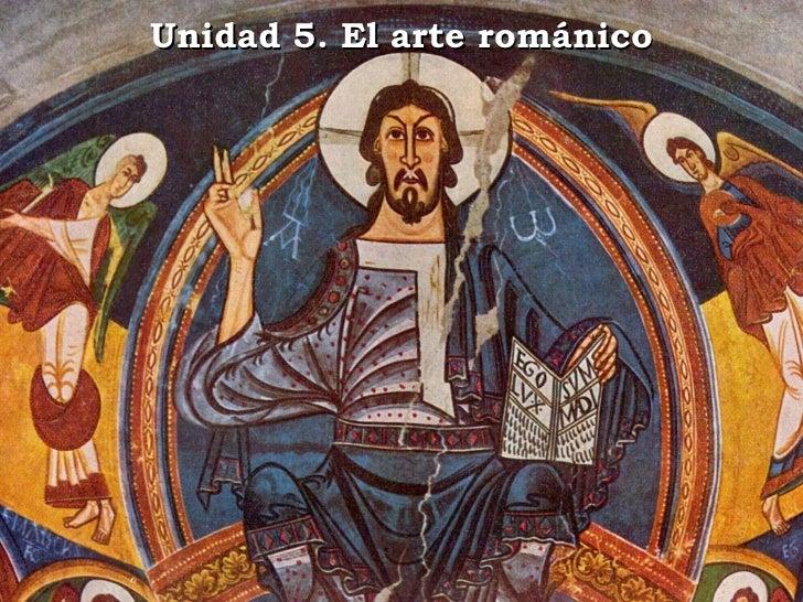Unidad 5. El arte románico