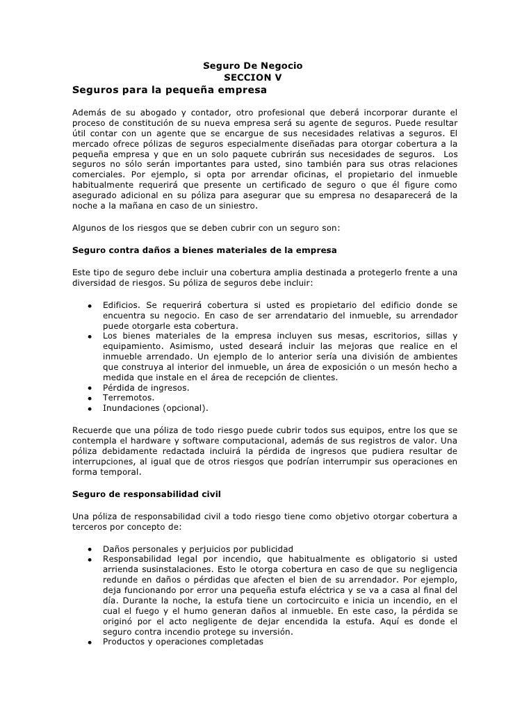 Seguro De Negocio                                 SECCION VSeguros para la pequeña empresaAdemás de su abogado y contador,...