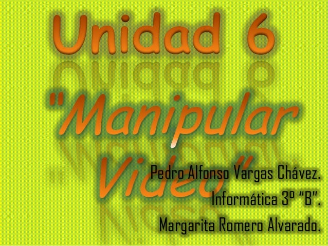 "Pedro Alfonso Vargas Chávez.          Informática 3° ""B"". Margarita Romero Alvarado."