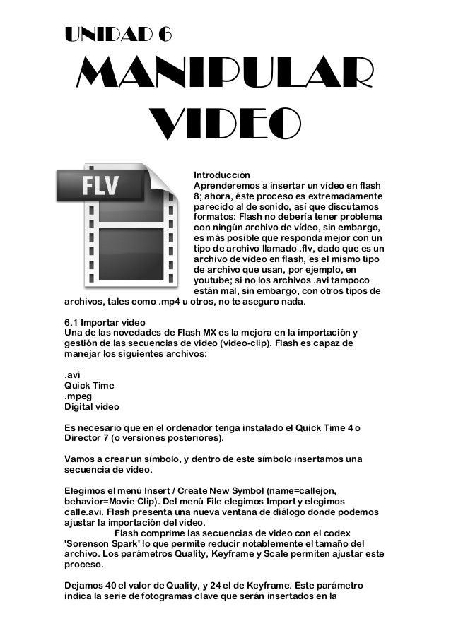 UNIDAD 6  MANIPULAR    VIDEO                             Introducción                             Aprenderemos a insertar ...
