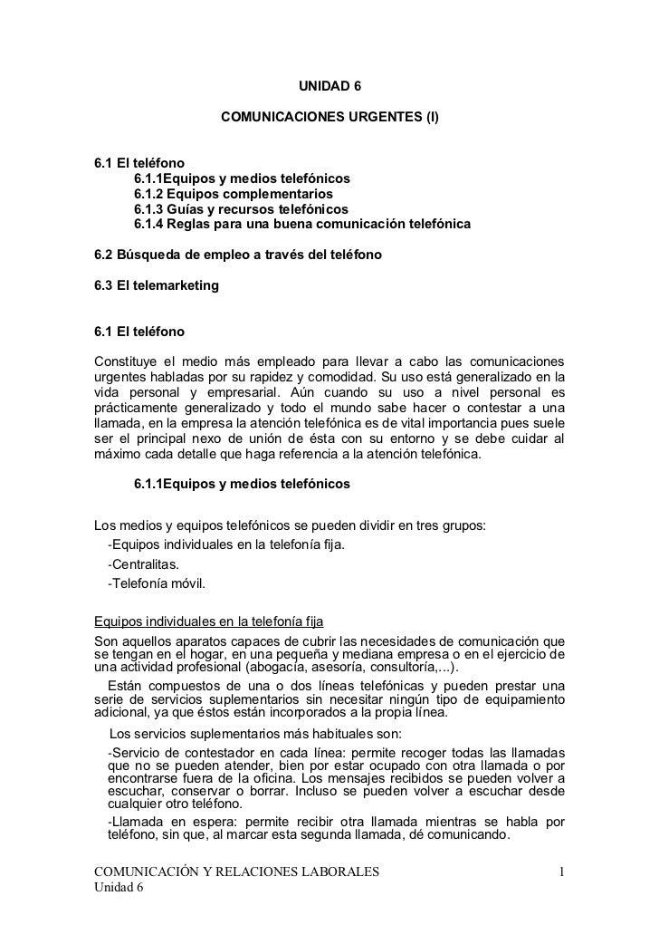 UNIDAD 6                       COMUNICACIONES URGENTES (I)6.1 El teléfono       6.1.1Equipos y medios telefónicos       6....