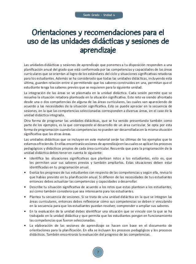 Orientaciones y recomendaciones para el uso de las unidades didácticas y sesiones de aprendizaje Las unidades didácticas y...