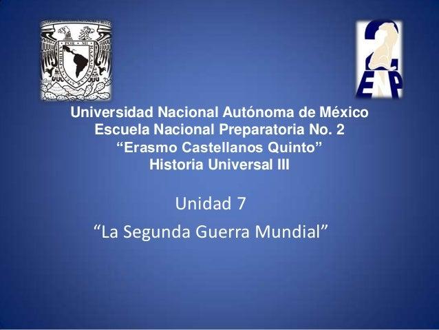 "Universidad Nacional Autónoma de México   Escuela Nacional Preparatoria No. 2      ""Erasmo Castellanos Quinto""           H..."