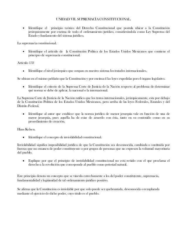 UNIDAD VII. SUPREMACÍA CONSTITUCIONAL.Identifique el principio teórico del Derecho Constitucional que postula ubicar a la ...