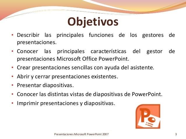 Trabajar con presentaciones. Microsoft Office Powerpoint 2007 Slide 3