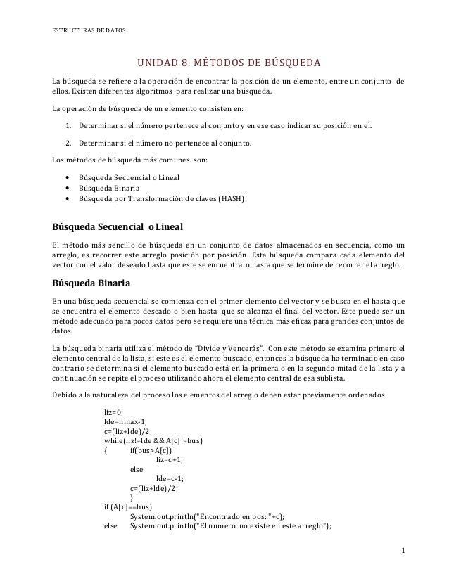 ESTRUCTURAS DE DATOS                        UNIDAD 8. MÉTODOS DE BÚSQUEDALa búsqueda se refiere a la operación de encontra...