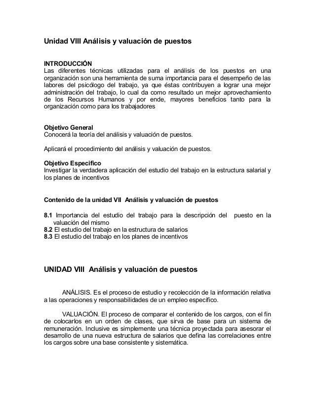 Unidad VIII Análisis y valuación de puestosINTRODUCCIÓNLas diferentes técnicas utilizadas para el análisis de los puestos ...