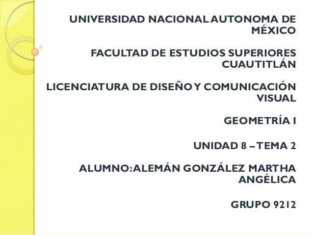 UNIVERSIDAD NACIONAL AUTONOMA DE MÉXICO FACULTAD DE ESTUDIOS SUPERIORES CUAUTITLÁN LICENCIATURA DE DISEÑOY COMUNICACIÓN VI...
