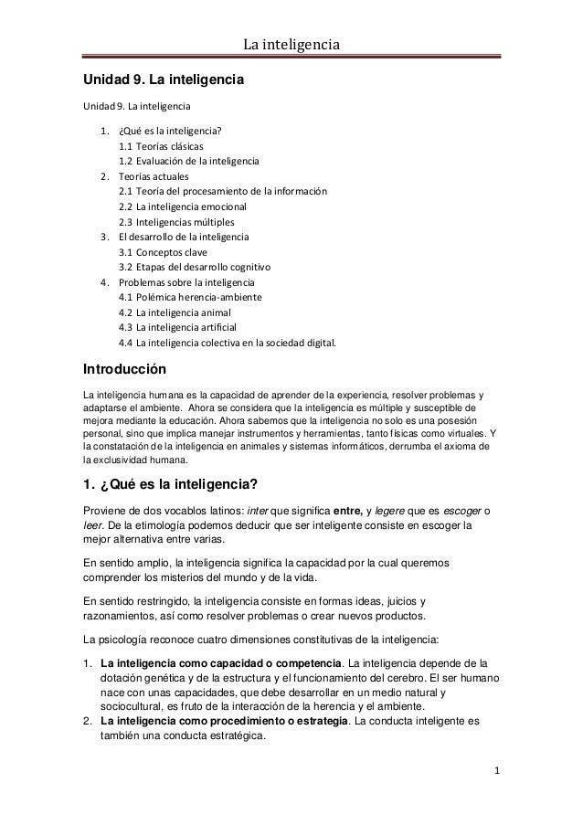 La inteligenciaUnidad 9. La inteligenciaUnidad 9. La inteligencia    1. ¿Qué es la inteligencia?       1.1 Teorías clásica...
