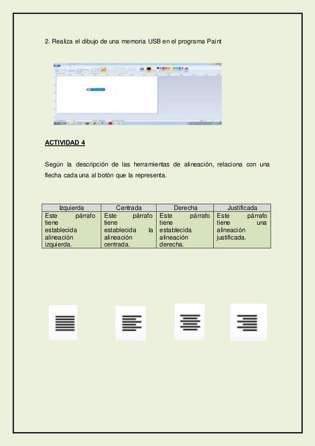 2. Realiza el dibujo de una memoria USB en el programa Paint ACTIVIDAD 4 Según la descripción de las herramientas de aline...