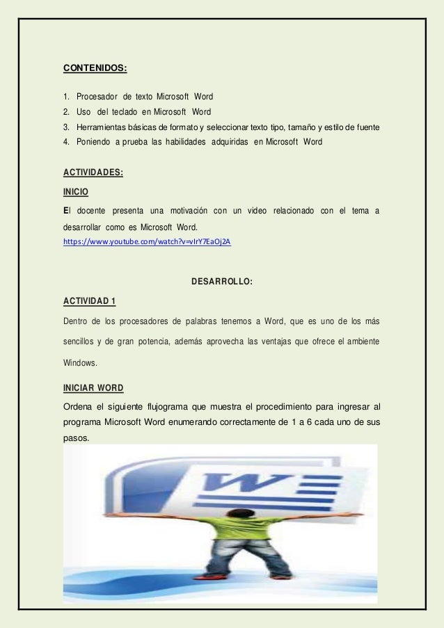 CONTENIDOS: 1. Procesador de texto Microsoft Word 2. Uso del teclado en Microsoft Word 3. Herramientas básicas de formato ...