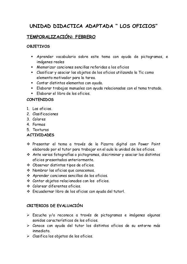 """UNIDAD DIDACTICA ADAPTADA """" LOS OFICIOS"""" TEMPORALIZACIÓN: FEBRERO OBJETIVOS CONTENIDOS 1. Los oficios. 2. Clasificaciones ..."""