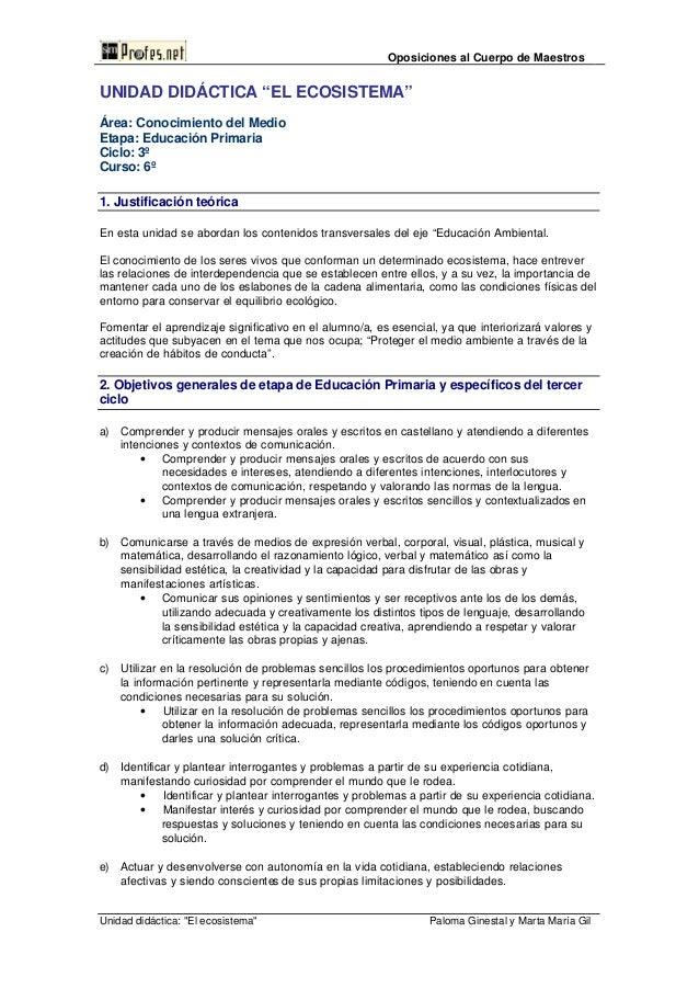 """Oposiciones al Cuerpo de MaestrosUNIDAD DIDÁCTICA """"EL ECOSISTEMA""""Área: Conocimiento del MedioEtapa: Educación PrimariaCicl..."""