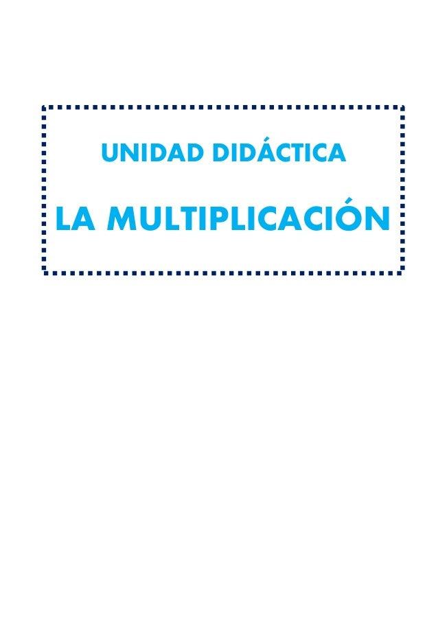 Unidad didactica la multiplicacion