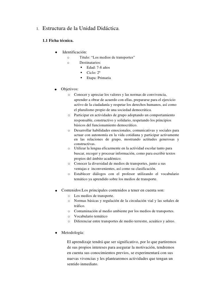 1.   Estructura de la Unidad Didáctica.     1.1 Ficha técnica.                Identificación:                   o         ...