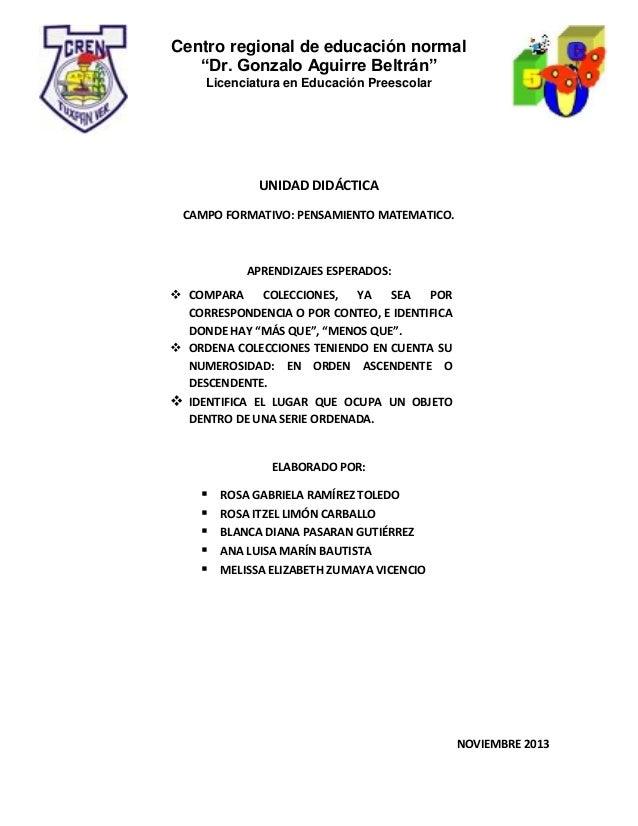 """Centro regional de educación normal """"Dr. Gonzalo Aguirre Beltrán"""" Licenciatura en Educación Preescolar  UNIDAD DIDÁCTICA C..."""