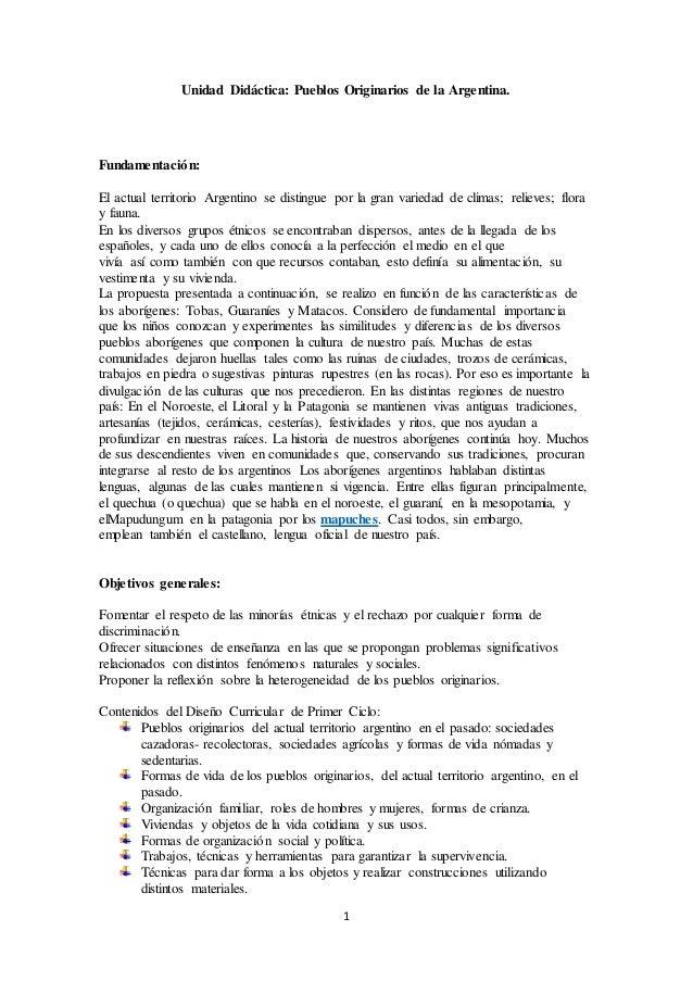 1 Unidad Didáctica: Pueblos Originarios de la Argentina. Fundamentación: El actual territorio Argentino se distingue por l...