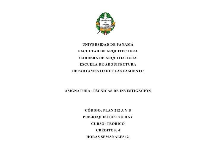 UNIVERSIDAD DE PANAMÁ      FACULTAD DE ARQUITECTURA       CARRERA DE ARQUITECTURA       ESCUELA DE ARQUITECTURA    DEPARTA...