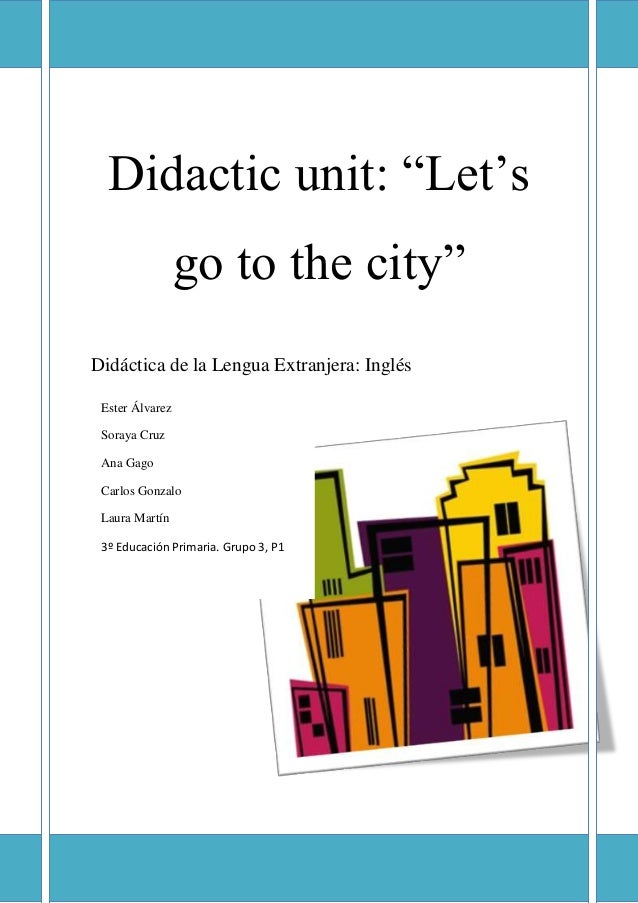 Lets Go To The City Didactic Unit