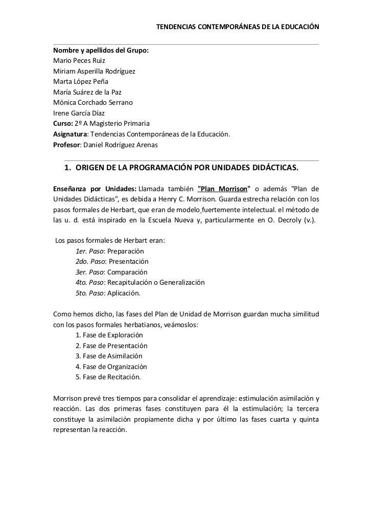 TENDENCIAS CONTEMPORÁNEAS DE LA EDUCACIÓNNombre y apellidos del Grupo:Mario Peces RuizMiriam Asperilla RodríguezMarta Lópe...