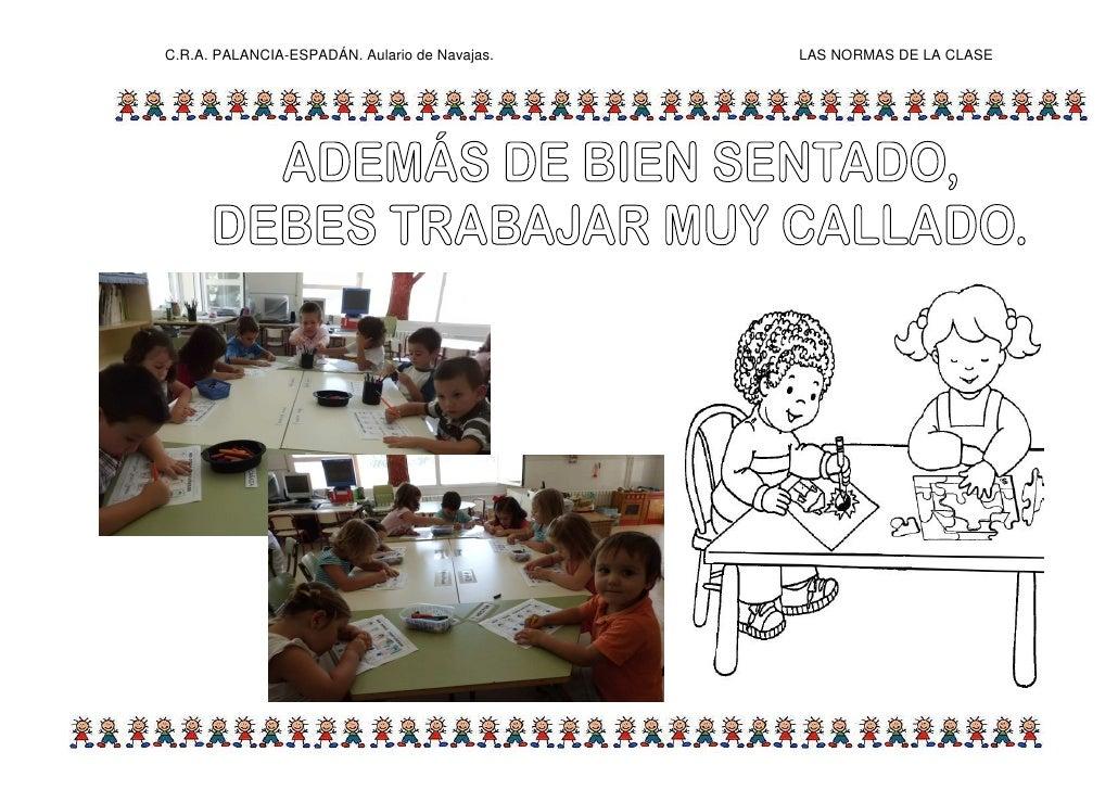 C.R.A. PALANCIA-ESPADÁN. Aulario de Navajas.   LAS NORMAS DE LA CLASE