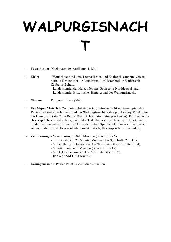 WALPURGISNACH       T -   Feiersdatum: Nacht vom 30. April zum 1. Mai  -   Ziele:        -Wortschatz rund ums Thema Hexen ...