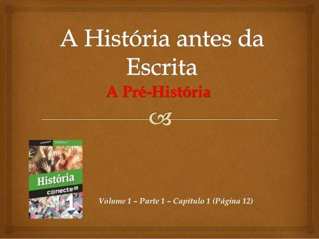 A Pré-História Volume 1 – Parte 1 – Capítulo 1 (Página 12)