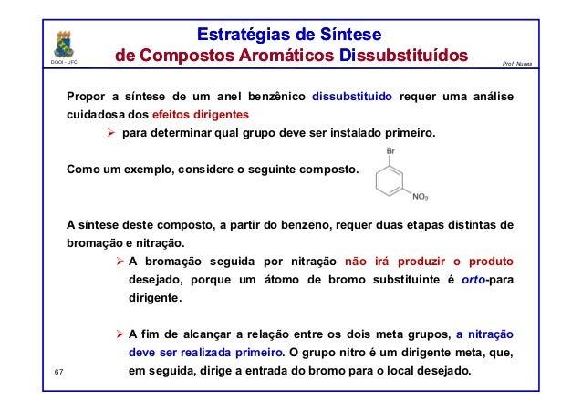 DQOI - UFC Prof. Nunes Estratégias de Síntese de Compostos Aromáticos Dissubstituídos Estratégias de Síntese de Compostos ...