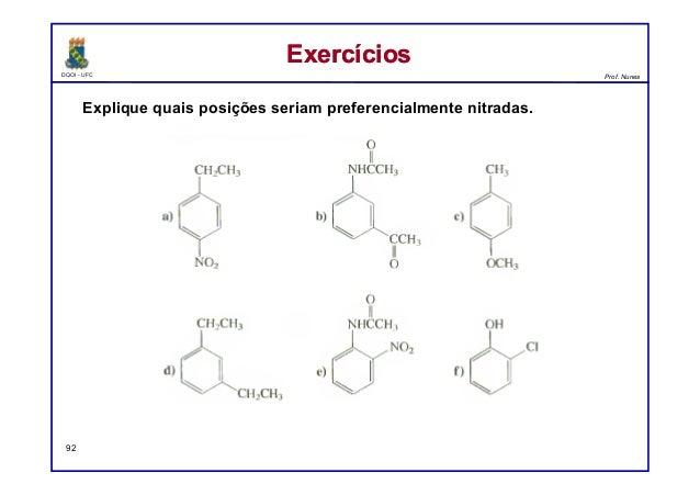 DQOI - UFC Prof. Nunes ExercíciosExercícios 92 Explique quais posições seriam preferencialmente nitradas.