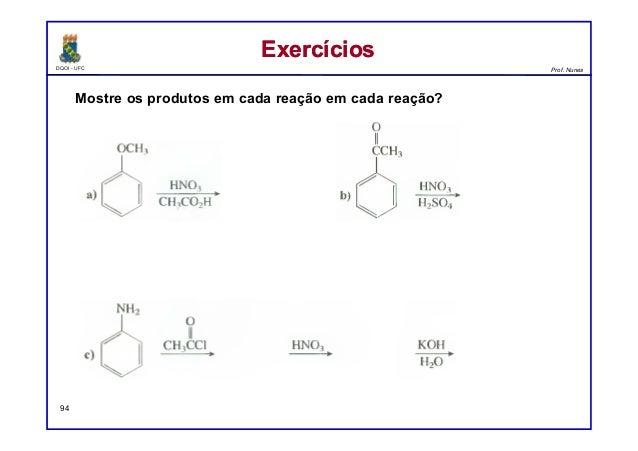 DQOI - UFC Prof. Nunes ExercíciosExercícios 94 Mostre os produtos em cada reação em cada reação?
