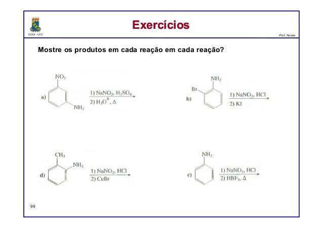 DQOI - UFC Prof. Nunes ExercíciosExercícios 99 Mostre os produtos em cada reação em cada reação?