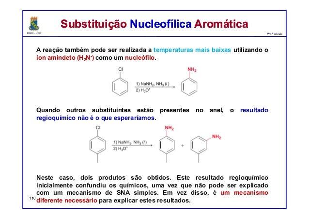 DQOI - UFC Prof. Nunes A reação também pode ser realizada a temperaturas mais baixas utilizando o íon amindeto (H2N-) como...
