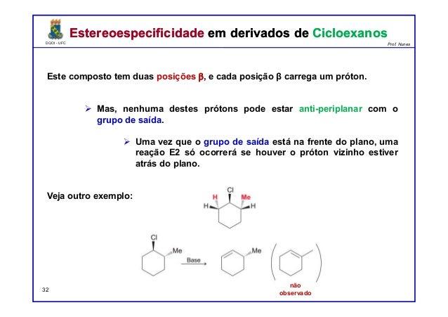 DQOI - UFC Prof. Nunes DQOI - UFC Prof. Nunes Este composto tem duas posições β, e cada posição β carrega um próton. Mas, ...
