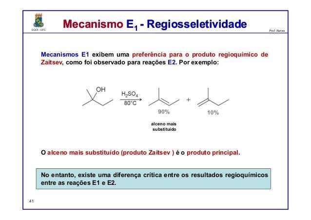 DQOI - UFC Prof. Nunes DQOI - UFC Prof. Nunes Mecanismo E1 - RegiosseletividadeMecanismo E1 - Regiosseletividade Mecanismo...