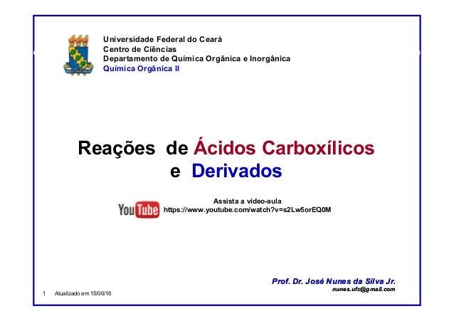 DQOI - UFC Prof. Nunes Universidade Federal do Ceará Centro de Ciências Departamento de Química Orgânica e Inorgânica Quím...