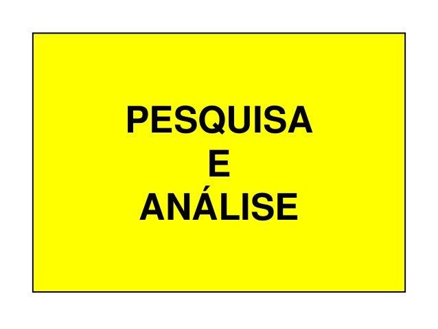 PESQUISA E ANÁLISE