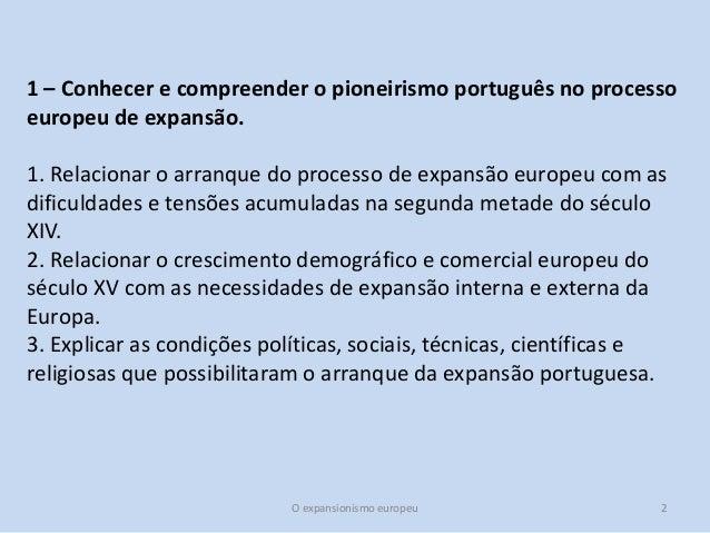 Unidade 1 o expansionismo europeu Slide 2