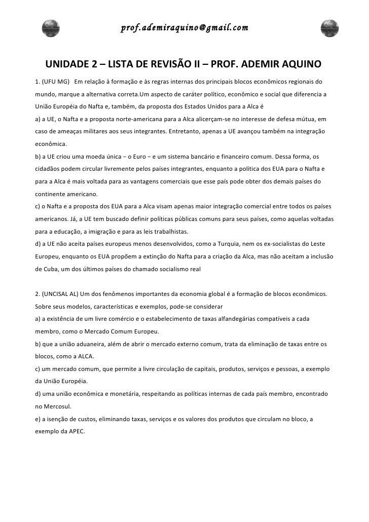 prof.ademiraquino@gmail.com   UNIDADE 2 – LISTA DE REVISÃO II – PROF. ADEMIR AQUINO1. (UFU MG) Em relação à formação e às ...