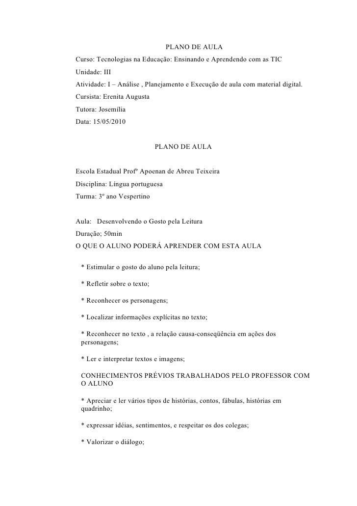 PLANO DE AULA Curso: Tecnologias na Educação: Ensinando e Aprendendo com as TIC Unidade: III Atividade: I – Análise , Plan...